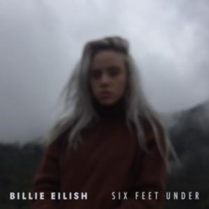 Billie Eilish - Six Feet Under【无旋律伴奏谱】钢琴谱