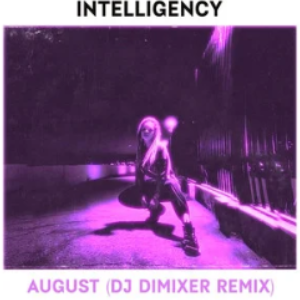 Intelligency《August》超燃独奏版 Cuppix改编 (DJ DimixeR Remix)钢琴谱