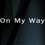 On My Way  唐人街探案 3插曲  简单版