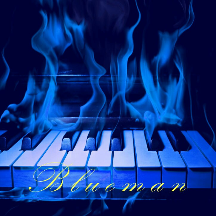 Blueman的钢琴谱