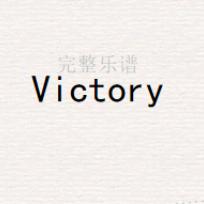 《Victory》热门背景音乐钢琴谱