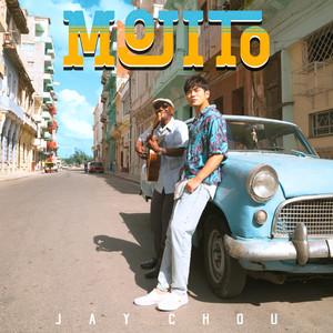 Mojito——周杰伦(完美还原)