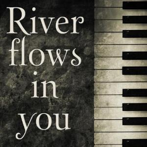 River flows in you--李闰珉--C大调钢琴谱