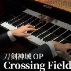 Crossing Field钢琴谱