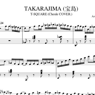 T-SQUARE (辰乐翻弹) - TAKARAJIMA (宝島) 钢琴谱钢琴谱