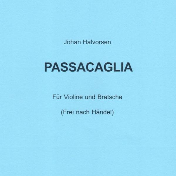 帕萨卡利亚变奏曲原版Johan Halvorsen钢琴谱