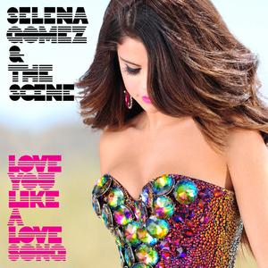 love you like a love song【独奏】- Selena Gomez & The Scene -钢琴谱