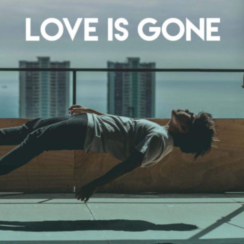 《Love Is Gone》原调 Slander