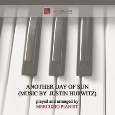 Another Day of Sun Mercuzio Pianist/Justin Hurwitz 爱乐之城 La La Land钢琴谱