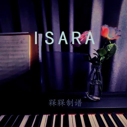 Isara钢琴简谱-数字双手-Instrumental