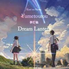 《梦灯笼》-Dream Lantern钢琴谱