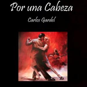 一步之遥Por Una Cabeza《闻香识女人》Tango探戈舞曲钢琴谱